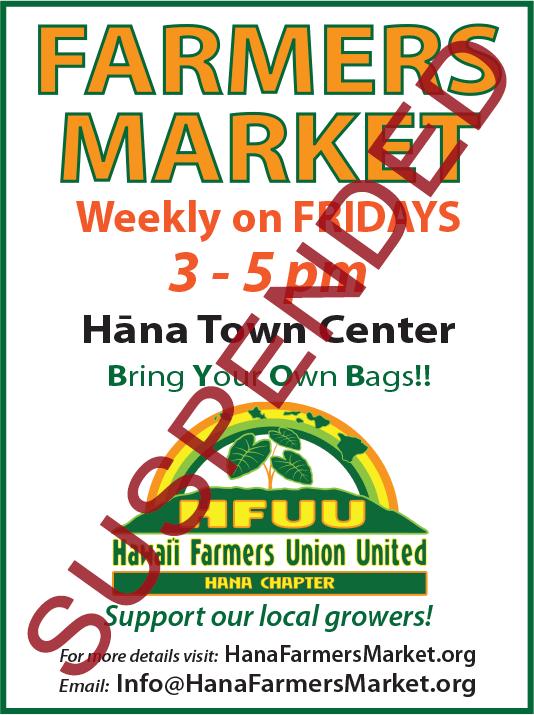 Hana Farmers Market suspended