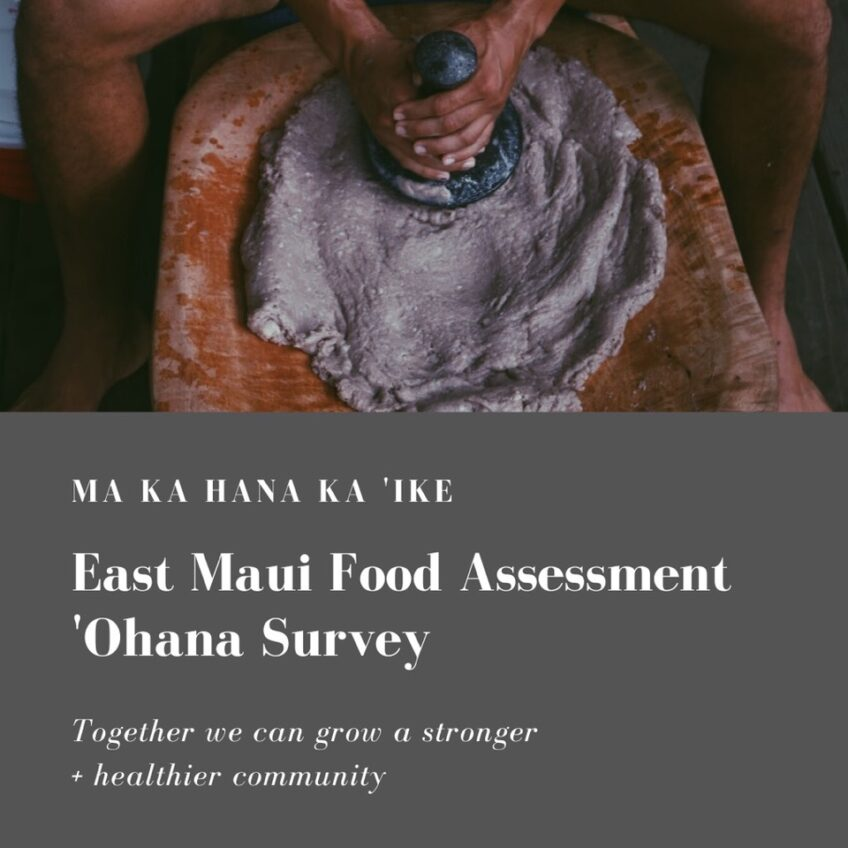 East Maui Food Assessment 'Ohana Survey