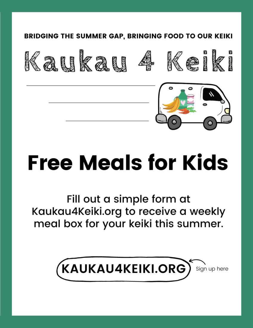 Kaukau 4 Keiki – Free Summer Meals for Kids